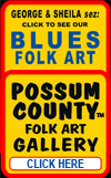 POSSUM COUNTY Folk Art